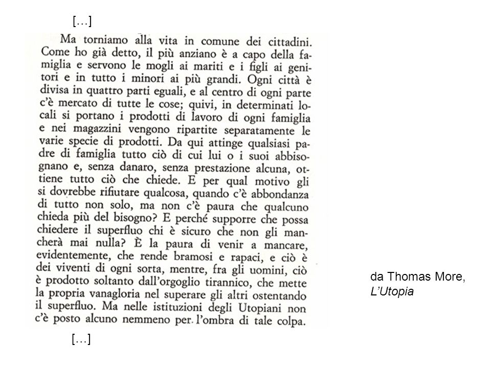 […] da Thomas More, L'Utopia […]